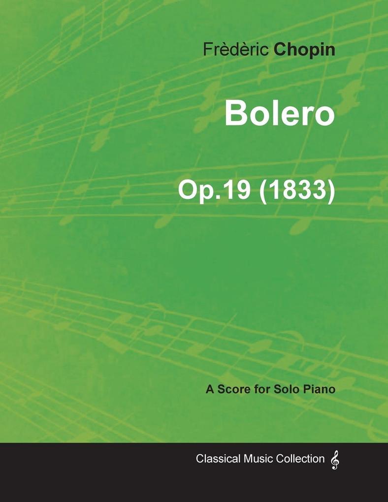 Bolero Op.19 - For Solo Piano (1833) als Tasche...