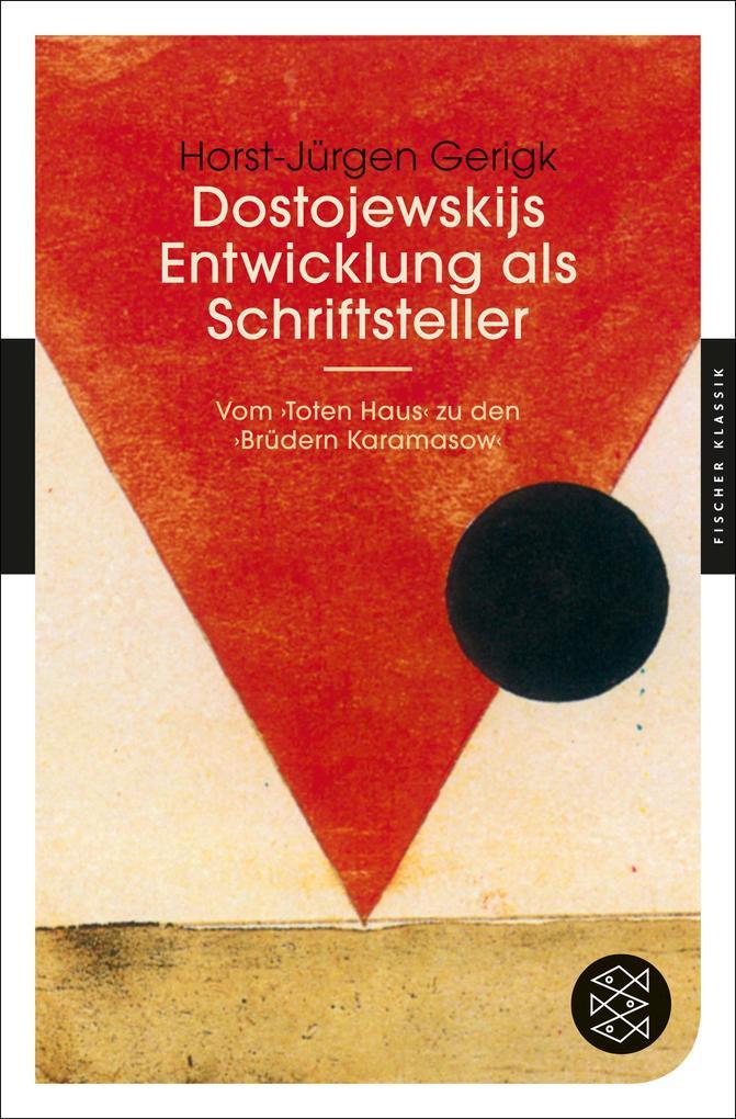 Dostojewskijs Entwicklung als Schriftsteller als Taschenbuch