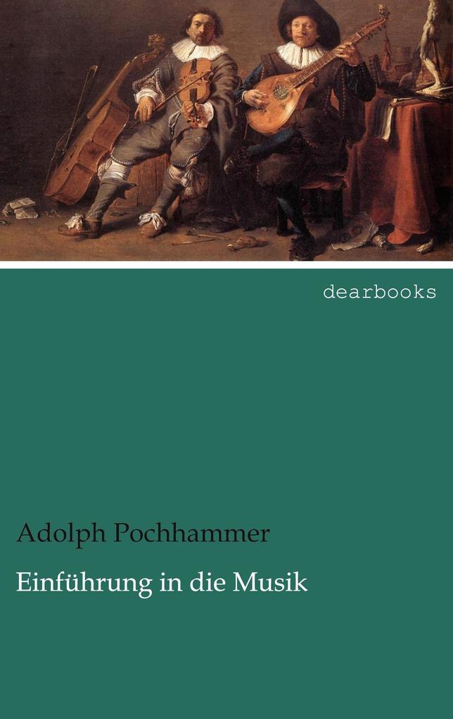 Einführung in die Musik als Buch von Adolph Poc...