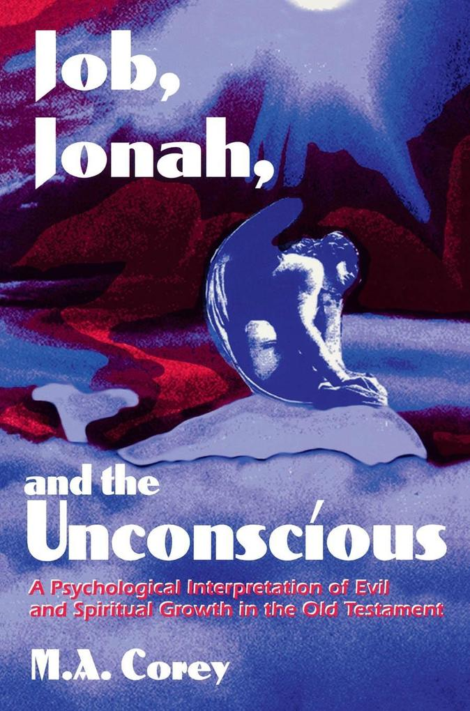 Job, Jonah, and the Unconscious als eBook Downl...