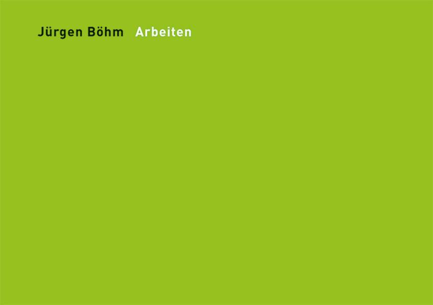 Jürgen Böhm Arbeiten als Buch von Jürgen Böhm