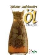 Kräuter- und Gewürzöl selbst gemacht