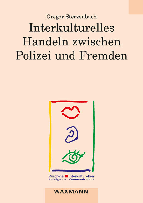 Interkulturelles Handeln zwischen Polizei und F...