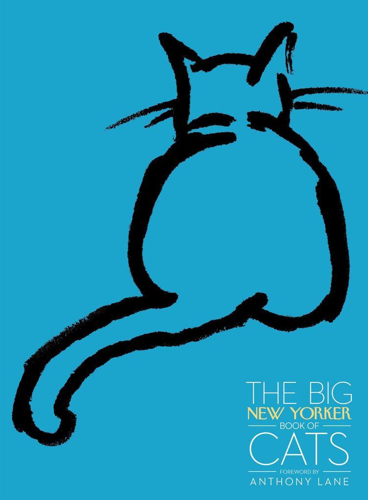 Big New Yorker Book Of Cats als Buch von