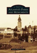 Atlanta's Parks and Monuments