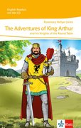The Adventures of King Arthur. Mit Audio-CD