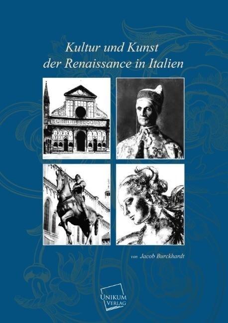Kultur und Kunst der Renaissance in Italien als...