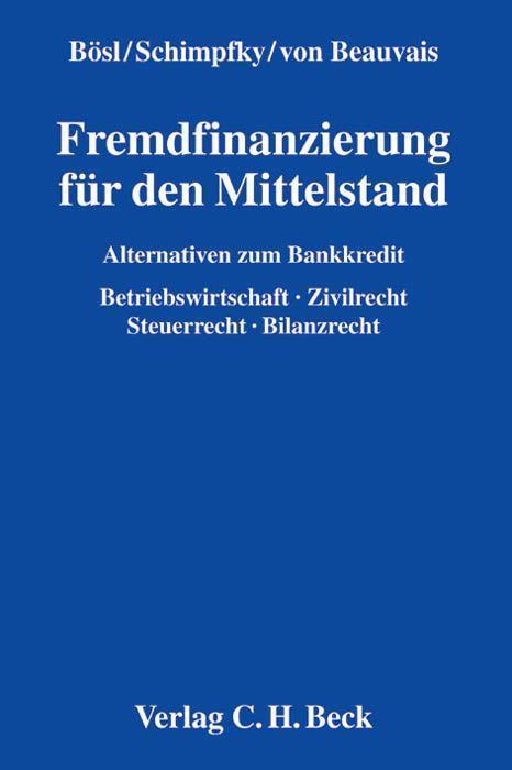 Fremdfinanzierung für den Mittelstand als Buch ...