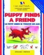 Puppy Finds a Friend/Le Petit Chien Se Trouve Un Ami