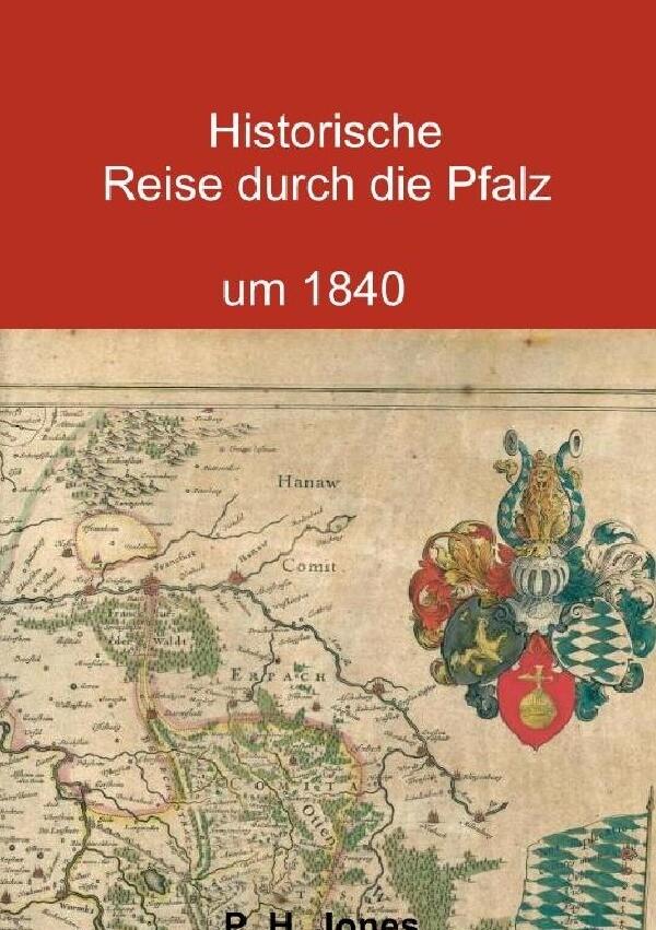 Historische Reise durch die Pfalz um 1840 als Buch (kartoniert)
