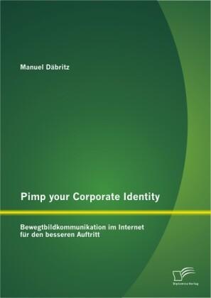 Pimp your Corporate Identity: Bewegtbildkommuni...