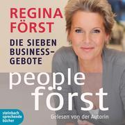 People Först - Die sieben Business-Gebote (Ungekürzt)