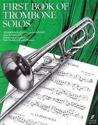 First Book of Trombone Solos/Erstes Spielbuch Fur Posaune Und Klavier