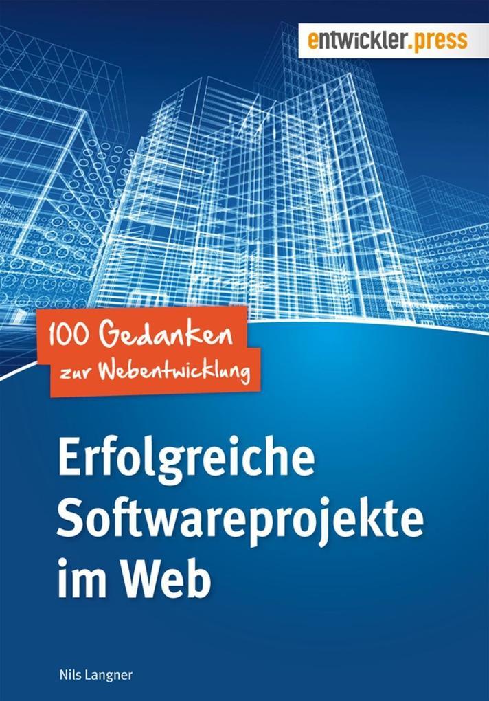 Erfolgreiche Softwareprojekte im Web als eBook ...