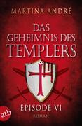 Das Geheimnis des Templers - Episode VI