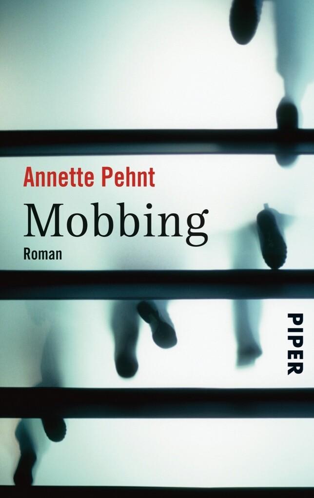 Mobbing als eBook Download von Annette Pehnt