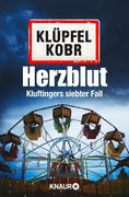 [Volker Klüpfel, Michael Kobr: Herzblut]