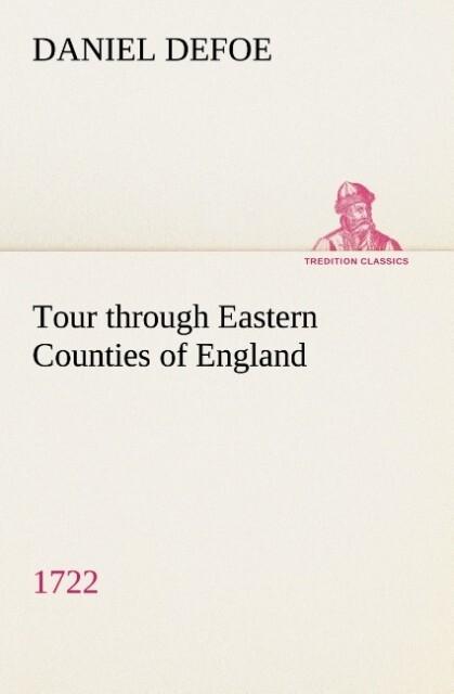 Tour through Eastern Counties of England, 1722 als Buch (kartoniert)