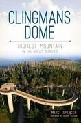 Clingmans Dome:: Highest Mountain in the Great Smokies