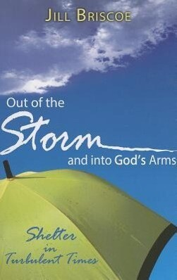Out of the Storm and Into God's Arms: Shelter in Turbulent Times als Taschenbuch