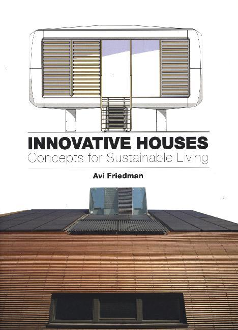 Innovative Houses als Buch von Avi Friedman
