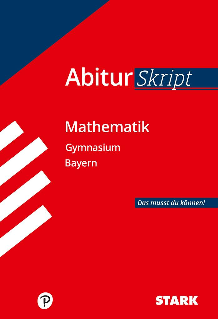 Abitur-Training Mathematik. Abiturskript Mathematik. Gymnasium Bayern als Buch