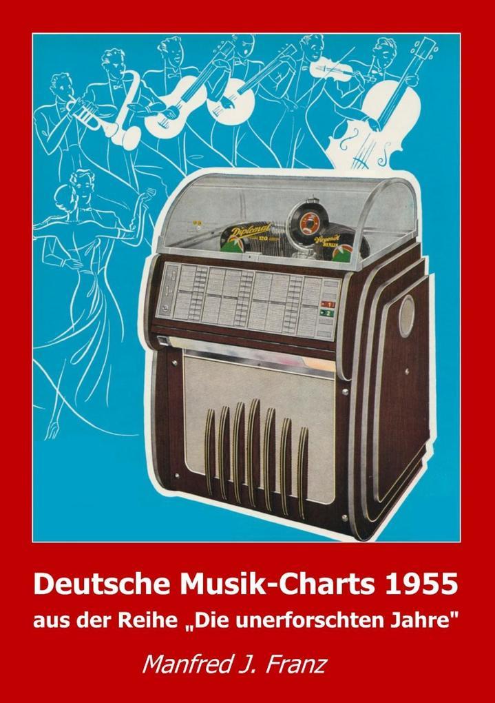 Deutsche Musik-Charts 1955 als eBook Download v...