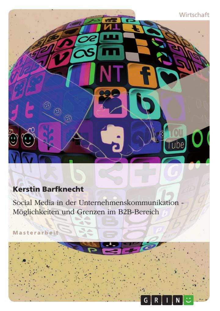 Social Media in der Unternehmenskommunikation. ...