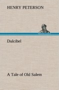 Dulcibel A Tale of Old Salem