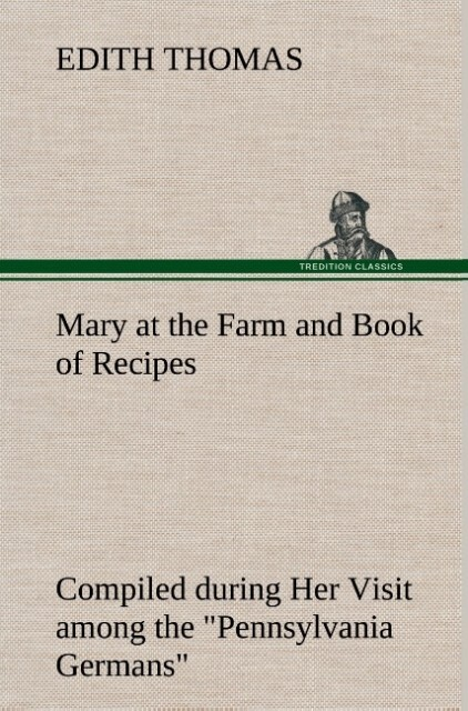 Mary at the Farm and Book of Recipes Compiled d...