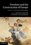 Freedom and the Construction of Europe: Volume 2, Free Persons and Free States