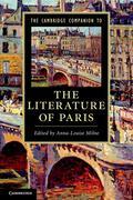 The Cambridge Companion to the Literature of Paris