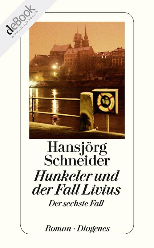 Hunkeler und der Fall Livius als eBook
