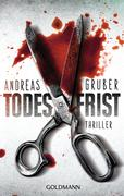 [Andreas Gruber: Todesfrist]
