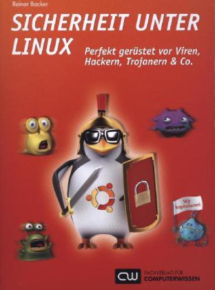 Sicherheit unter Linux als Buch von Reiner Backer