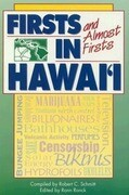 Schmitt: Firsts/Almost in Hawai'i