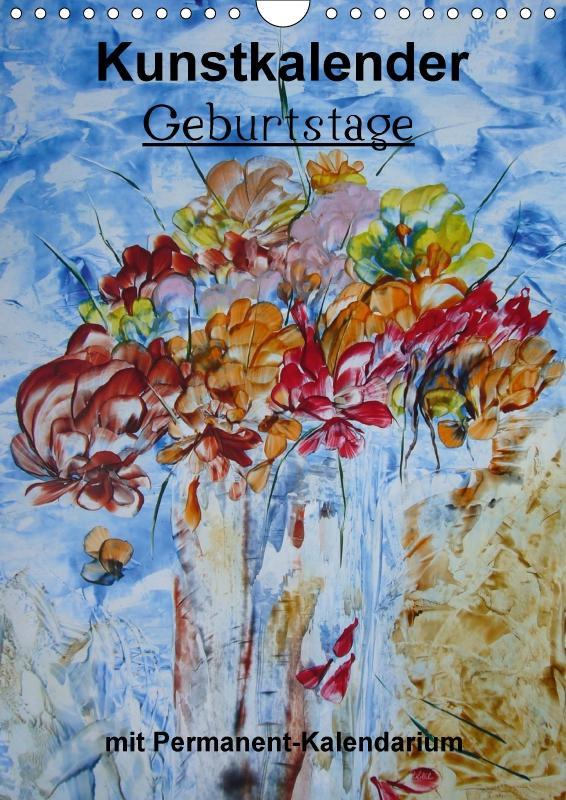 Geburtstage - Kunstkalender (Wandkalender immer...