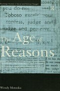 The Age of Reasons: Quixotism, Sentimentalism, and Political Economy in Eighteenth Century Britain