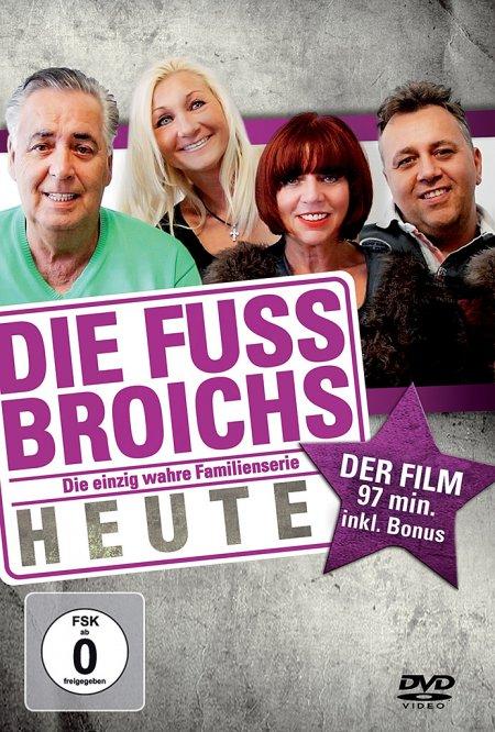 Die Fussbroichs - Heute - Der Film