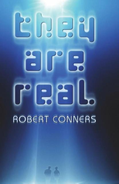 They Are Real als Taschenbuch von Robert Conners