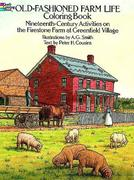 Old-Fashioned Farm Life Colouring Book