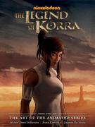 Legend Of Korra, The: The Art Of The Animated Series Book One