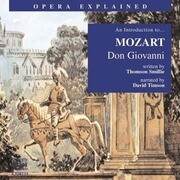 Don Giovanni: An Introduction to Mozart's Opera