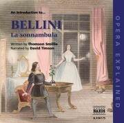 La Sonnambula: An Introduction to Bellini's Opera