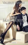 Die Masseurin - Erotischer Roman [Edition Edelste Erotik]