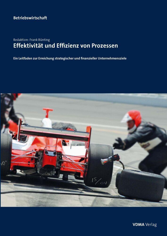 Effektivität und Effizienz von Prozessen als Bu...