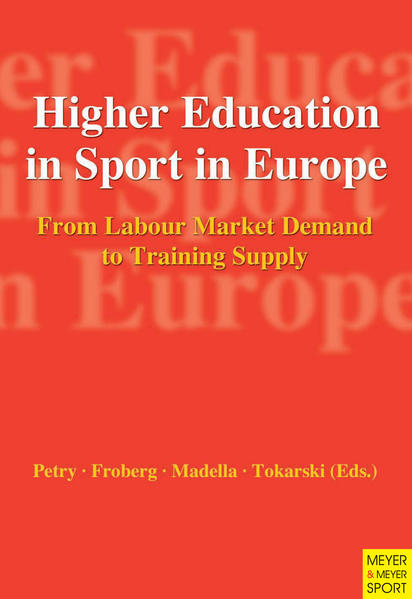 Higher Education in Sport in Europe als Buch von