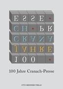 100 Jahre Cranach-Presse