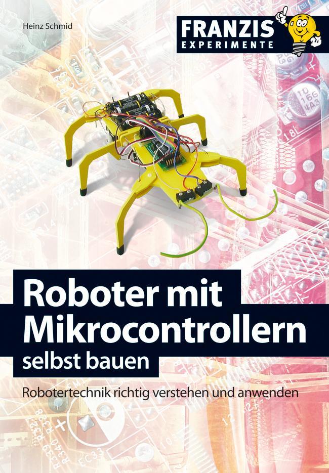 Roboter mit Mikrocontrollern selbst bauen als e...