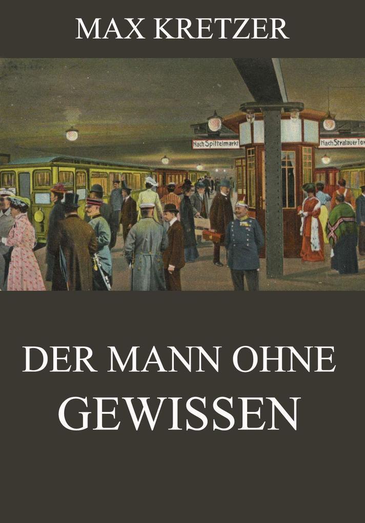 Der Mann ohne Gewissen als eBook Download von M...